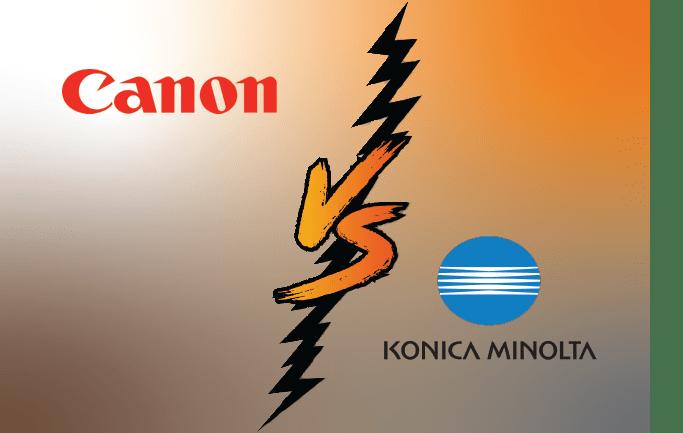 Canon vs Konica Minolta Copiers