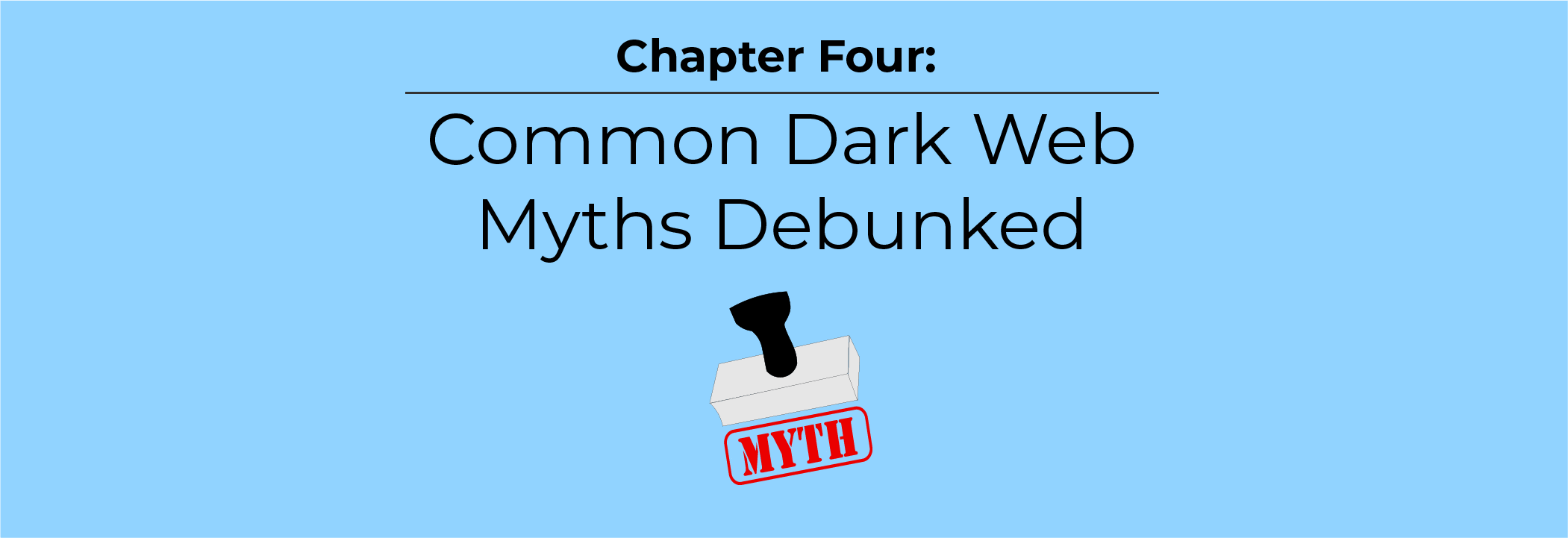 Common Dark Web Myths Debunked