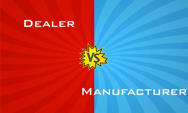 Dealer vs Manufacturer