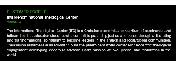 Interdenominational Theological Center Customer Profile-2